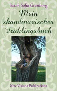 Mein skandinavisches Frühlingsbuch